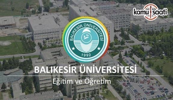 Balıkesir Üniversitesi'ne ait 2 yönetmelik - 30 Temmuz 2018 Pazartesi