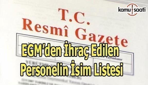 701 sayılı KHK ile EGM'den ihraç edilen personelin isim listesi