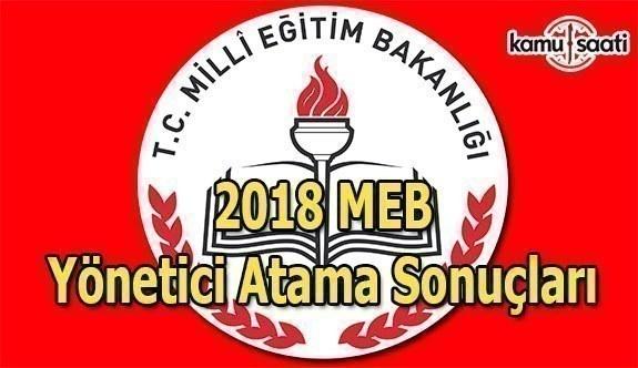 2018 MEB Yönetici Atama Sonuçları