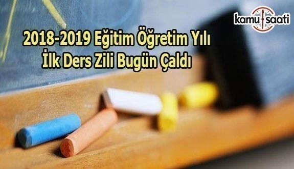 2018-2019 eğitim öğretim yılı ilk ders zili bugün çaldı