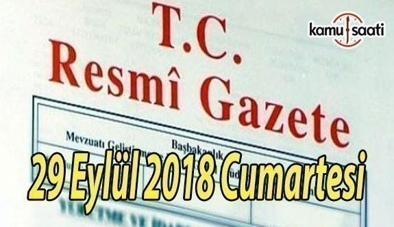 29 Eylül 2018 Cumartesi Tarihli TC Resmi Gazete Kararları