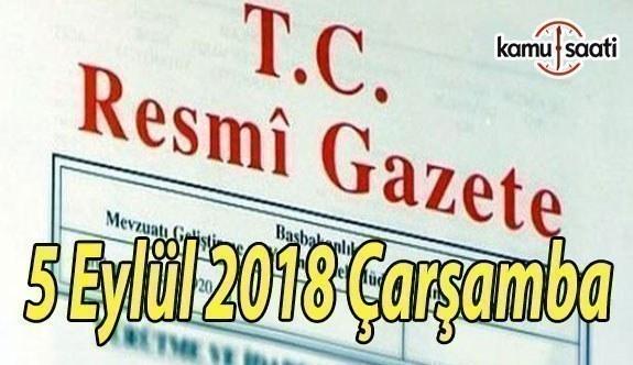 5 Eylül 2018 Çarşamba Tarihli TC Resmi Gazete Kararları