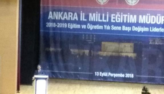 Bakan Ziya Selçuk, Ankara MEM 2018-2019 Eğitim Öğretim Yılı Sene Başı Değişim Liderler Toplantısı'nda konuştu