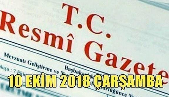 10 Ekim 2018 Çarşamba Tarihli TC Resmi Gazete Kararları