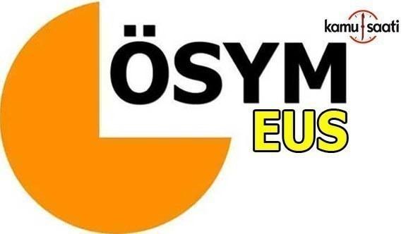 2018 EUS Cevap Kâğıtları, Soruları ve Aday Cevapları Erişime Açıldı