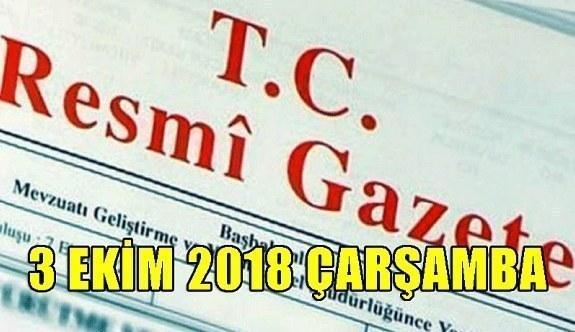 3 Ekim 2018 Çarşamba Tarihli TC Resmi Gazete Kararları