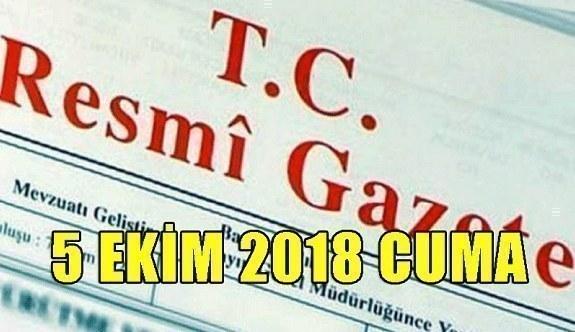 5 Ekim 2018 Cuma Tarihli TC Resmi Gazete Kararları