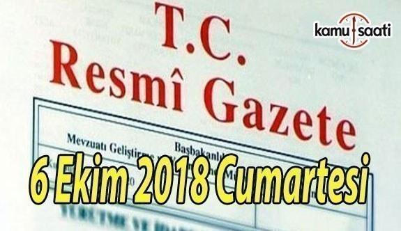 6 Ekim 2018 Cumartesi Tarihli TC Resmi Gazete Kararları