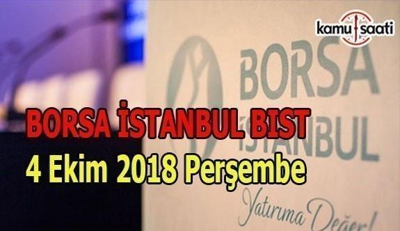 Borsa, güne düşüşle başladı - Borsa İstanbul BİST 4 Ekim 2018 Perşembe