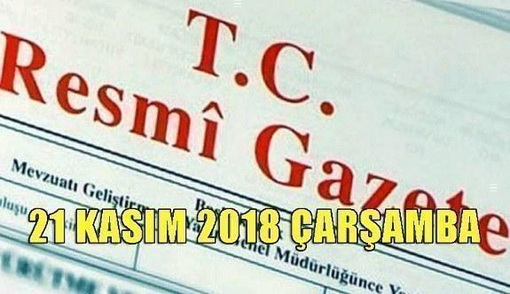 21 Kasım 2018 Çarşamba Tarihli TC Resmi Gazete Kararları