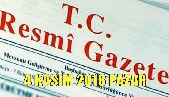 4 Kasım 2018 Pazar Tarihli TC Resmi Gazete Kararları