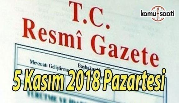5 Kasım 2018 Pazartesi Tarihli TC Resmi Gazete Kararları