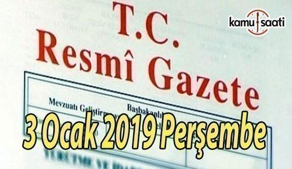 3 Ocak 2019 Perşembe Tarihli TC Resmi Gazete Kararları