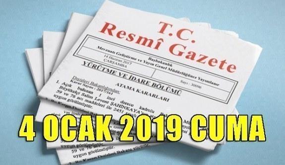 4 Ocak 2019 Cuma Tarihli TC Resmi Gazete Kararları