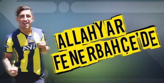 Allahyar Resmen Fenerbahçe'de