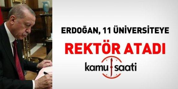 Cumhurbaşkanı Erdoğan, 11 Üniversiteye rektör atadı