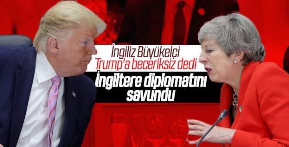 İngiliz Büyükelçi: Trump beceriksiz