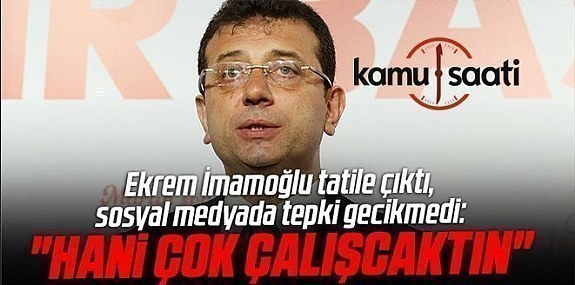 İstanbul İçin Kaybedecek 1 Dakikası Olmayan İmamoğlu Nerede?