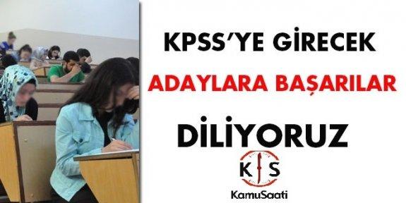 KPSS'ye girecek Adaylarımıza Başarılar Dileriz