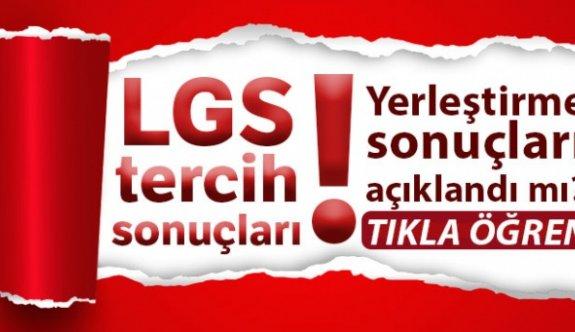 LGS tercih sonuçları açıklandı!