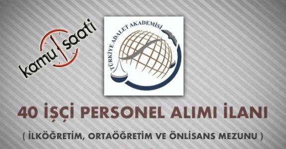 Adalet Akademisi, 40 İşçi Personek Alacak