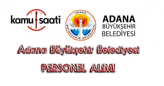 Adana Büyükşehir Belediyesi Personel Alımı