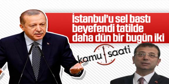 BAŞKAN Erdoğan'dan İmamoğlu'na Tatil Eleştirisi