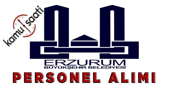 Erzurum Büyükşehir Belediyesi Personel Alımı 2019