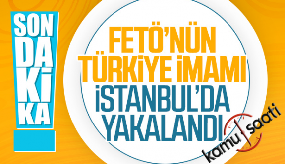 FETÖ'nün Türkiye Sorumlusu Olan İmamı Gözaltına Alındı