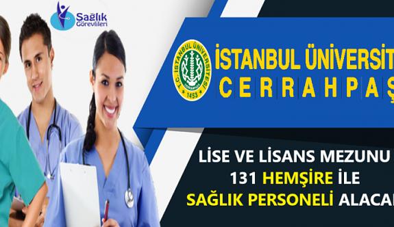 İstanbul Cerrahpaşa Üniversitesi sözleşmeli sağlık alanında 25 personel alımı yapacak