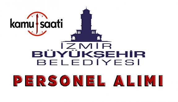 İzmir Büyükşehir Belediyesi Personel Alımı İş başvurusu nereden nasıl yapılır? başvuru formu