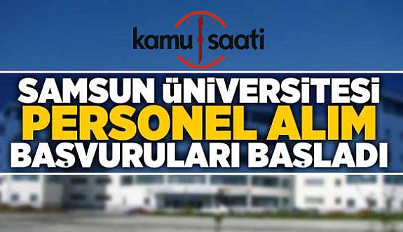 Samsun Üniversitesi Personel Alımı Yapacak