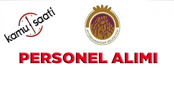 Afyonkarahisar Belediyesi Personel Alımı 2019