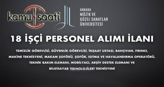 Ankara Müzik ve Güzel Sanatlar Üniversitesi 18 Personel Alımı