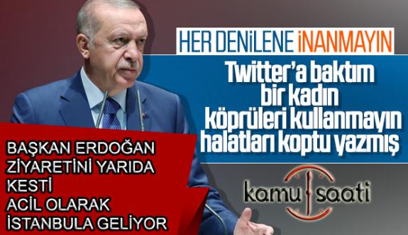 Cumhurbaşkanı Erdoğan, İstanbul'da Gerçekleşen 5.8 Büyüklüğündeki Deprem Nedeniyle İstanbula Geliyor