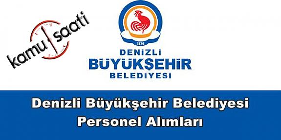 Denizli Büyükşehir Belediyesi Personel Alımı 2019