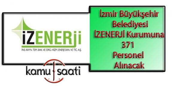 İzmir Büyükşehir Belediyesi İzenerji personel alımı Yapacak
