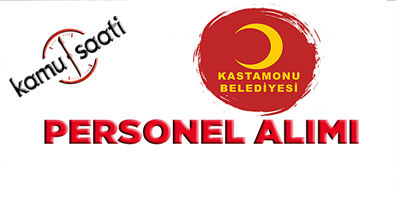 Kastamonu Belediyesi Personel Alımı 2019