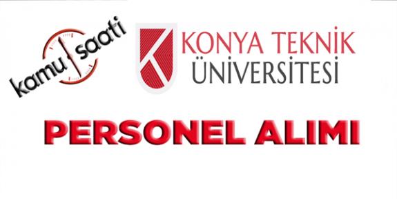 Konya Teknik Üniversitesi Personel Alımı 2019