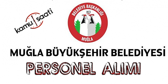Muğla Büyükşehir Belediyesi Personel Alımı 2019