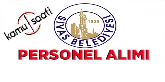 Sivas Belediyesi Personel Alımı 2019