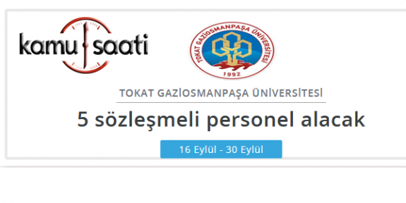 Tokat Gaziosmanpaşa Üniversitesi Personel Alımı 2019
