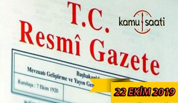 22 Ekim 2019 Pazartesi Tarihli TC Resmi Gazete Kararları