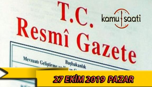 27 Ekim 2019 Pazar Tarihli TC Resmi Gazete Kararları