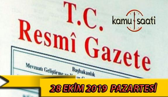 28 Ekim 2019 Pazartesi Tarihli TC Resmi Gazete Kararları
