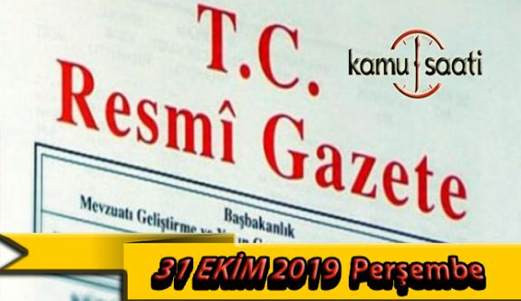 31 Ekim 2019 Perşembe Tarihli TC Resmi Gazete Kararları