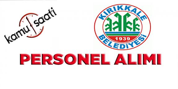 Kırıkkale Belediyesi Personel Alımı