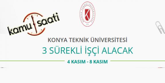 Konya Teknik Üniversitesi Sürekli İşçi Personel Alımı