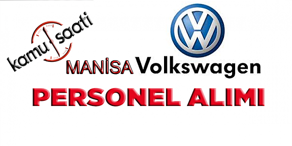 Manisa Volkswagen Turkey Otomotiv AŞ İş Başvurusu
