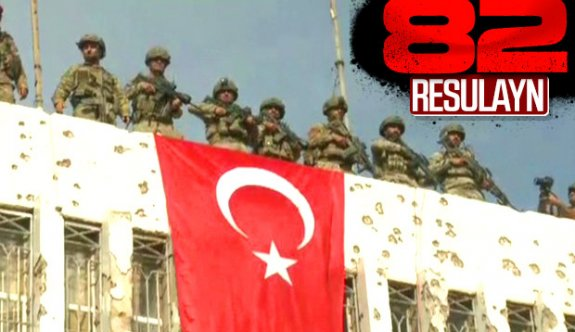 Mehmetçik Resulayn'da Türk Bayrağı Dalgalandırıyor